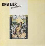 Drei Eier - Lovin' Is Easy