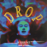 Drop - In Your Face