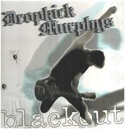 Dropkick Murphys - Blackout -Reissue-