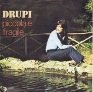 Drupi - Piccola E Fragile