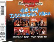 Dschinghis Khan - Huh, Hah Dschinghis Khan (Super Power Medley Mix)