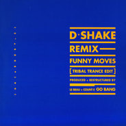 D-Shake - My Heart The Beat / Funny Moves
