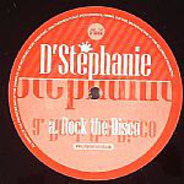 D'Stephanie - Rock The Disco