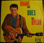 Duane Eddy - Duane Eddy Does Bob Dylan
