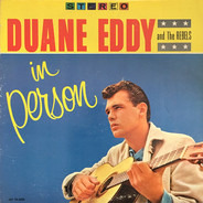 Duane Eddy & His 'Twangy' Guitar And The Rebels - In Person