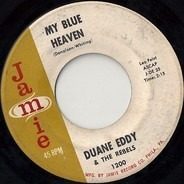 Duane Eddy & His 'Twangy' Guitar And The Rebels - My Blue Heaven