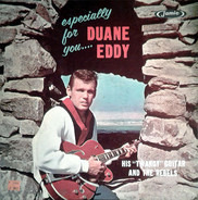 Duane Eddy & His 'Twangy' Guitar And The Rebels - Especially for You