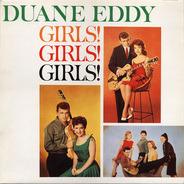 Duane Eddy & His 'Twangy' Guitar And The Rebels - Girls! Girls! Girls!