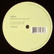 Dublee - Pseudo Harmonia Remix Vol. 1
