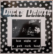 Ducks Deluxe - Last Night of a Pub Rock Band