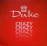 Duke - Crazy (Remixes)