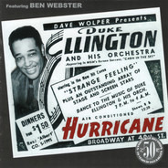 Duke Ellington And His Orchestra Featuring Ben Webster - Duke Ellington At The Hurricane