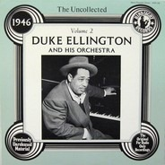 Duke Ellington And His Orchestra - The Uncollected Duke Ellington And His Orchestra Volume 2 - 1946