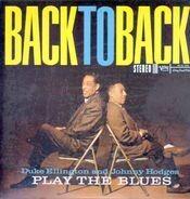 Duke Ellington And Johnny Hodges - Back To Back: Duke Ellington & Johnny Hodges Play The Blues