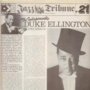 Duke ellington - The indispensable Duke Ellington Vol 1 and 2
