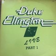 Duke Ellington - Live Part 1