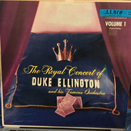Duke Ellington - The Royal Concert Of Duke Ellington And His Famous Orchestra Volume 1