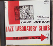 Duke Jordan - Hall Overton - Do It Yourself Jazz