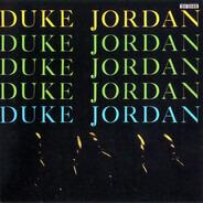 Duke Jordan - Trio & Quintet