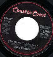Duke Jupiter - You Make It Look Easy