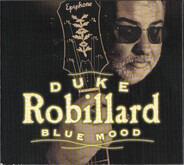 Duke Robillard - Blue Mood - The Songs Of T-Bone Walker