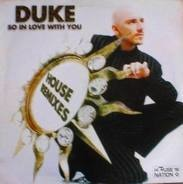 Duke - So In Love With You (House Remixes)
