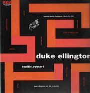 Duke Ellington And His Orchestra - Seattle Concert