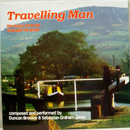 Duncan Browne & Sebastian Graham-Jones - Travelling Man