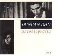 Duncan Dhu - Autobiografia