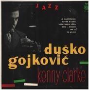 Dusko Goykovich , Kenny Clarke - Internacionalni Jazz Oktet Duška Gojkovića Sa Keni Klarkom