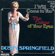Dusty Springfield - I Will Come To You