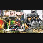 Dwayne Omarr - Multi Funk