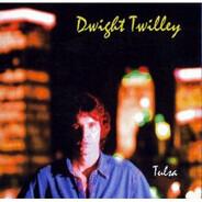 Dwight Twilley - Tulsa