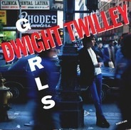 Dwight Twilley - Girls / To Get To You