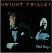 Dwight Twilley - Wild Dogs