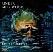 Dylan Thomas With Richard Burton - Under Milk Wood