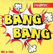 Dynamix - Bang Bang