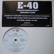 E-40 - Quarterbackin' / Gasoline