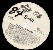 E-40 - The Element of Surprise