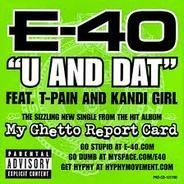 E-40 - U And Dat / Yay Area