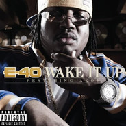 E-40 - Wake It Up
