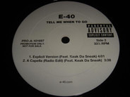 E-40 - Tell Me When To Go