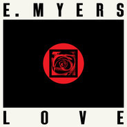 E Myers - Love / Hate