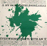 E-Zee Possee - Everything Starts with an E