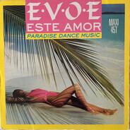 E.V.O.E. - Este Amor