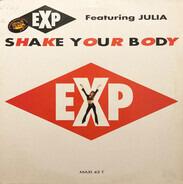 E.X.P. - Shake Your Body