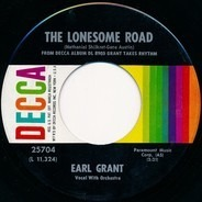 Earl Grant - The Lonesome Road / When I Grow Too Old To Dream