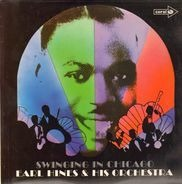 Earl Hines And His Orchestra - Swinging In Chicago