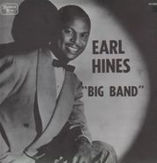 Earl Hines - Big Band - Fath's Idea