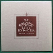 Earl Hines / The Dorsey Brothers / Bert Lown / Ralph Flanagan - The Greatest Recordings Of The Big Band Era